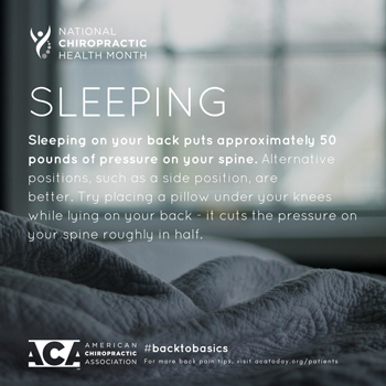 Cross Chiropractic Center recommends putting a pillow under your knees when sleeping on your back.